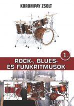 Korompay Zsolt: Rock, Blues- és Funkritmusok 1