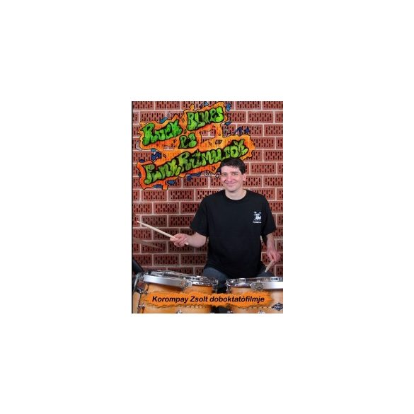 Korompay Zsolt Rock-, Blues-, és Funkritmusok DVD