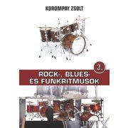 Korompay Zsolt: Rock, Blues- és Funkritmusok 3