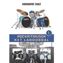 Korompay Zsolt: Rockritmusok két lábdobbal